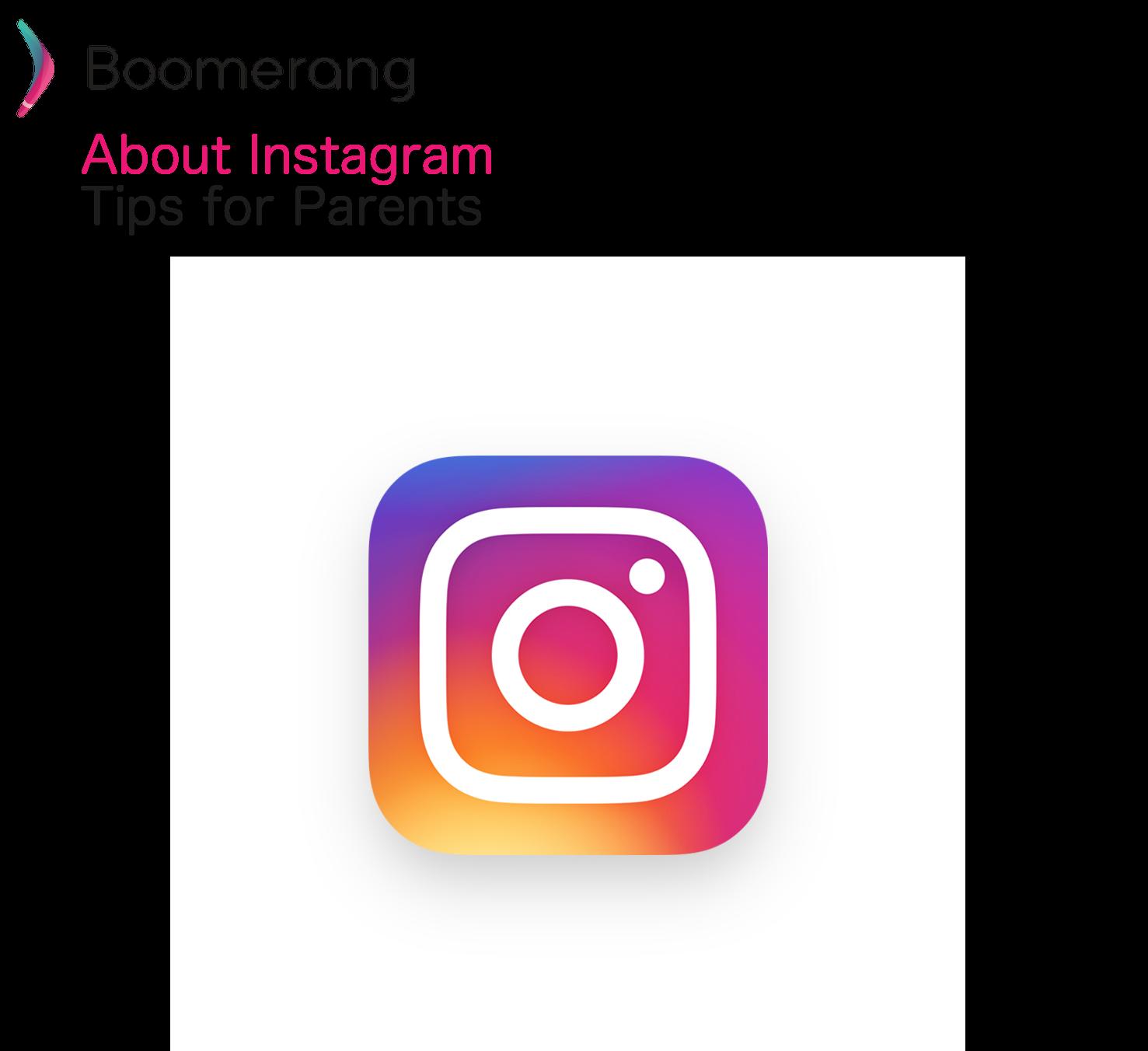 About Instagram - Boomerang Parental Control blog