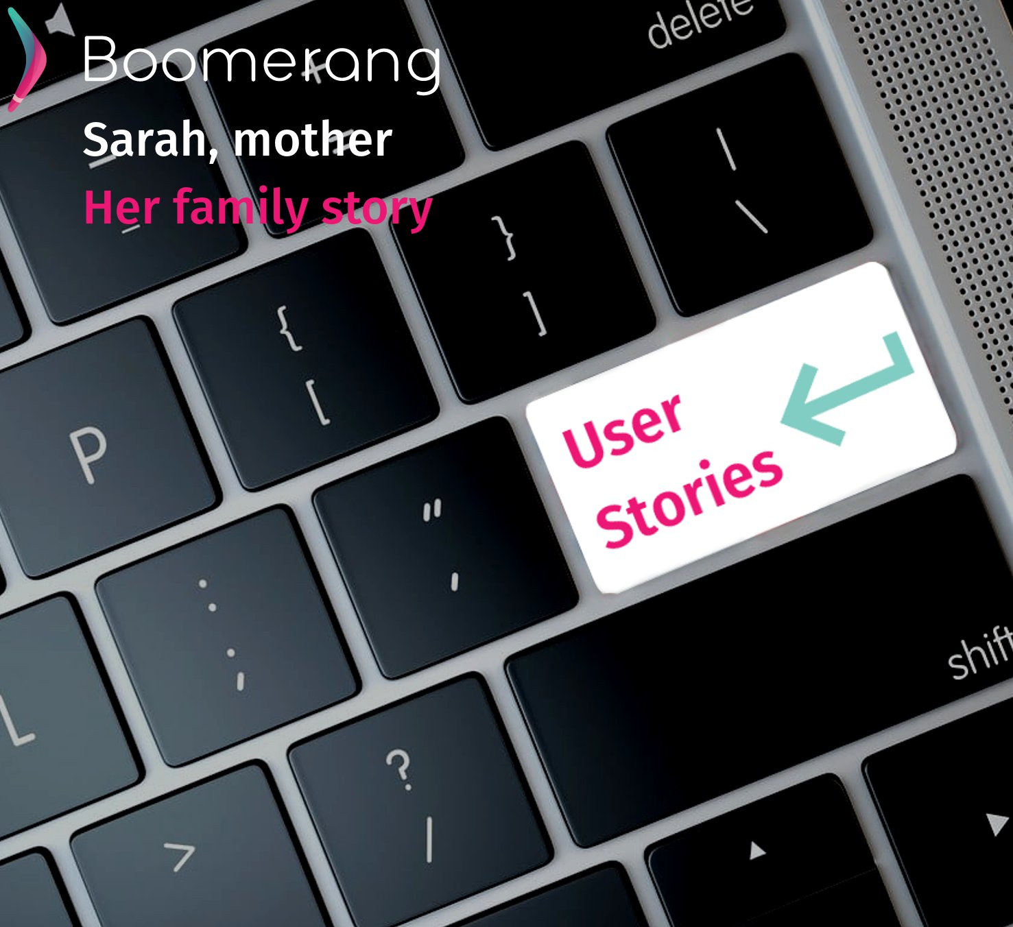 Boomerang User Stories - Sarah