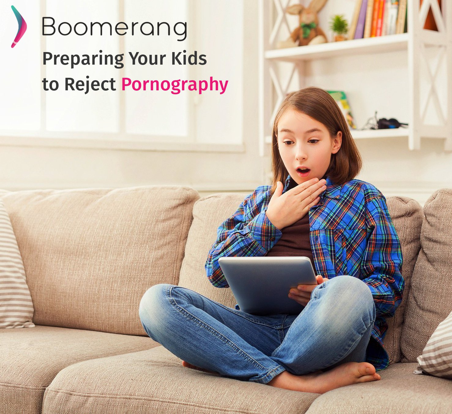 The Sneaky Science Behind Your Childs >> Preparing Your Kids To Reject Pornography