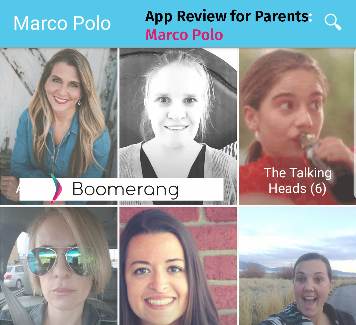 App Reviews For Parents: Marco Polo | Boomerang - Best