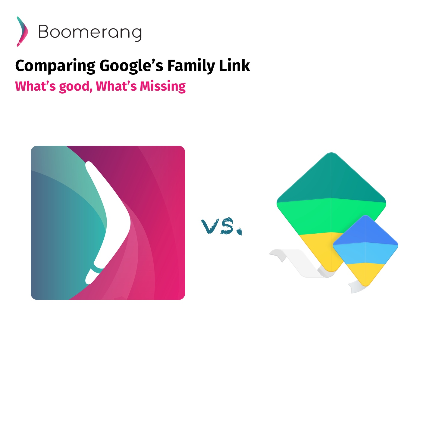 Boomerang vs. Family Link