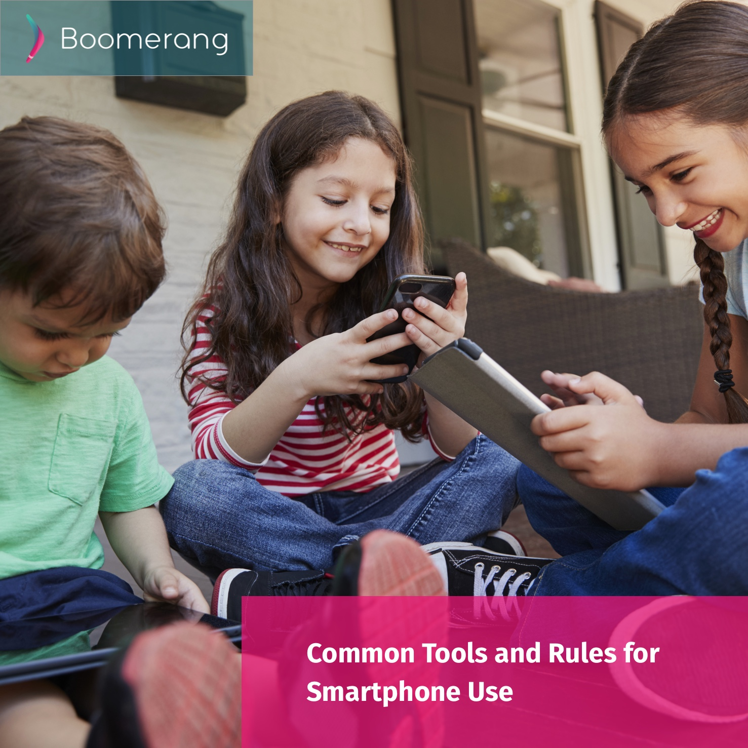 Common Tools and Rules for Smartphone Use