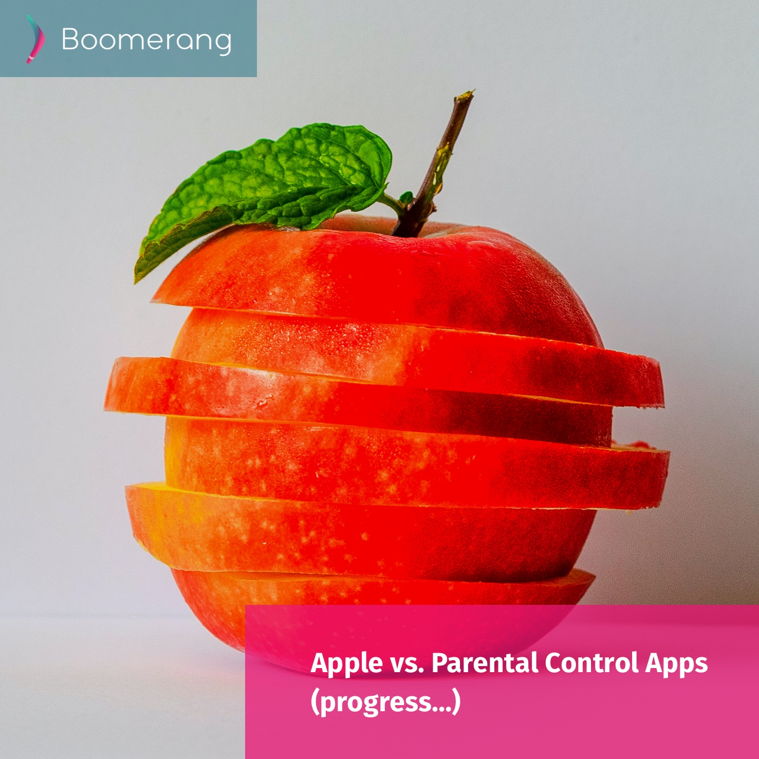 Apple vs. Parental Control Apps (progress)